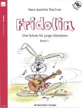 Fridolin, für Gitarre, m. Audio-CD. Bd.1   Teschner, Hans J.