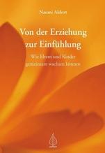 Von der Erziehung zur Einfühlung | Aldort, Naomi