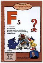 Bibliothek der Sachgeschichten - F5, Flugzeugstart: Was alles passieren muss, bis ein Flugzeug in die Luft gehen kann?, 1 DVD
