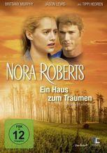 Nora Roberts - Ein Haus zum Träumen, 1 DVD