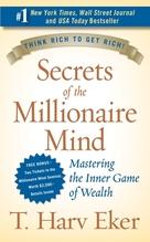Secrets of the Millionaire Mind | Eker, T. Harv