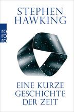 Eine kurze Geschichte der Zeit   Hawking, Stephen W.