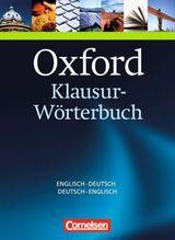 Oxford Klausur-Wörterbuch, Deutsch-Englisch, Englisch-Deutsch
