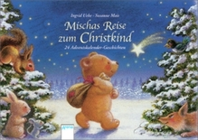 Mischas Reise zum Christkind   Uebe, Ingrid
