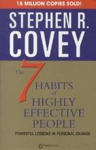 The 7 Habits of Highly Effective People   Covey, Stephen R.