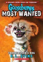 Goosebumps Most Wanted - Frankenstein's Dog   Stine, Robert L.