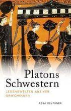 Platons Schwestern | Reuthner, Rosa