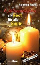 Weihnachten - Ein Fest für alle Sinne | Ruthe, Reinhold