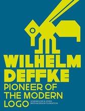 Wilhelm Deffke - Pionieer of the Modern Logo