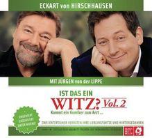 Ist das ein Witz? Kommt ein Komiker zum Arzt ..., 1 Audio-CD | Hirschhausen, Eckart von; Lippe, Jürgen von der