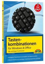 Tastenkombinationen für Windows & Office - Alle wichtigen Funktionen | Kiefer, Philip