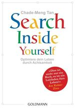 Search Inside Yourself | Tan, Chade-Meng
