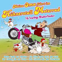 Meine Oma fährt im Hühnerstall Motorrad, 1 Audio-CD | Die Partykids