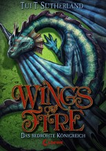Wings of Fire - Das bedrohte Königreich   Sutherland, Tui T.