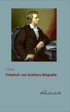 Friedrich von Schillers Biografie | Döring, H.