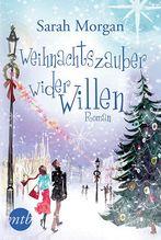 Weihnachtszauber wider Willen | Morgan, Sarah