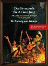 Das Fetenbuch für Alt und Jung, für Gesang und Gitarre