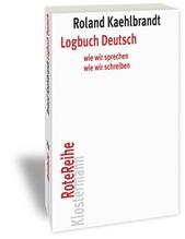 Logbuch Deutsch | Kaehlbrandt, Roland