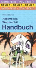 Allgemeines Wohnmobil Handbuch | Schulz, Reinhard