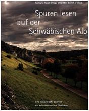 Spuren lesen auf der Schwäbischen Alb