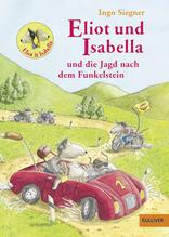 Eliot und Isabella und die Jagd nach dem Funkelstein   Siegner, Ingo