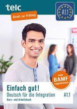 Einfach gut! Deutsch für die Integration A1.1, m. 2 Audio-CD