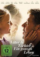 Väter & Töchter - Ein ganzes Leben, 1 DVD