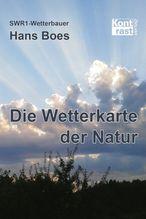 Die Wetterkarte der Natur | Boes, Hans