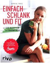 Einfach schlank und fit | Thiel, Sophia