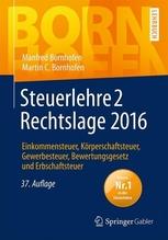 Steuerlehre 2 Rechtslage 2016 | Bornhofen, Manfred; Bornhofen, Martin C.