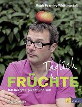 Täglich Früchte | Fearnley-Whittingstall, Hugh