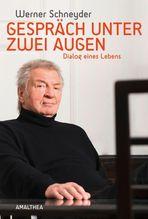Gespräch unter zwei Augen | Schneyder, Werner