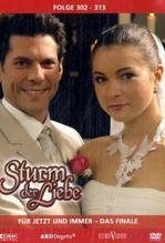 Sturm der Liebe - Für Jetzt und Immer. Das Finale. Folge.302-313, 3 DVD