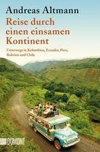 Reise durch einen einsamen Kontinent | Altmann, Andreas