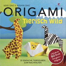 Buch: Origami-Tierisch Wild, inkl. 50 Origami Papiere, nur in deutscher Sprache