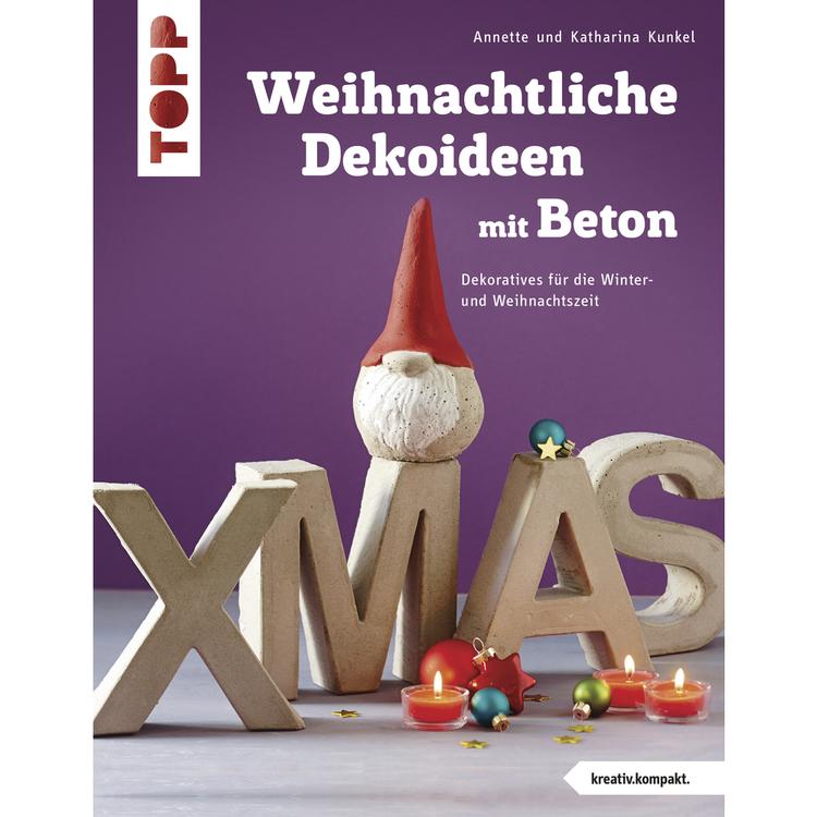 Buch: Weihnachtliche Dekoideen mit Beton, nur in deutscher Sprache