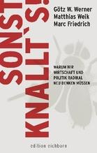 Sonst knallt's! | Weik, Matthias; Werner, Götz W.; Friedrich, Marc