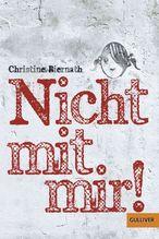 Nicht mit mir! | Biernath, Christine