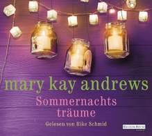 Sommernachtsträume, 6 Audio-CDs | Andrews, Mary Kay