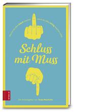 Schluss mit Muss   Mairhofer, Tanja