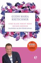 Eine Bluse macht noch keinen Sommer | Kretschmer, Guido M.