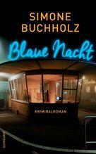 Blaue Nacht | Buchholz, Simone