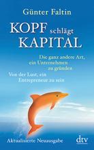 Kopf schlägt Kapital | Faltin, Günter