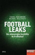 Football Leaks | Buschmann, Rafael; Wulzinger, Michael