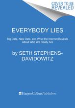 Everybody Lies | Stephens-Davidowitz, Seth