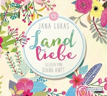 Landliebe, 5 Audio-CDs | Lukas, Jana