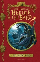 The Tales of Beedle the Bard | Rowling, Joanne K.