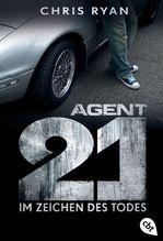 Agent 21 - Im Zeichen des Todes | Ryan, Chris