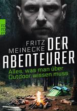 Der Abenteurer | Meinecke, Fritz