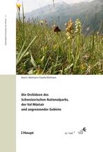 Die Orchideen des Schweizerischen Nationalparks, der Val Müstair und angrenzender Gebiete / Las orchideas dal Parc Naziunal Svizzer, da la Val Müstair e da territoris cunfinants | Wartmann, Beat A.; Wartmann, Claudia